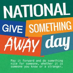 Share with us your good action of the day with the hashtags #NationalGiveSomethingAwayDay and #CampusBooksDay