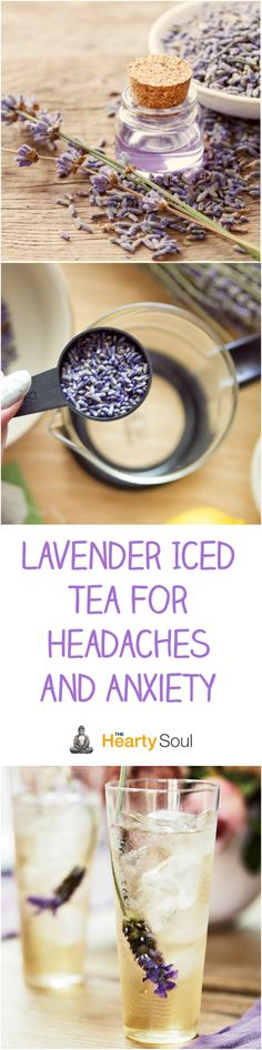 Lavender Iced Tea For Headaches and Anxiety - Health Detox Teas For Headaches, Getting Rid Of Headaches, Yummy Drinks, Healthy Drinks, Healthy Recipes, Detox Drinks, Fruit Detox, Healthy Detox, Healthy Food