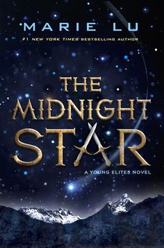 The Midnight Star – Marie Lu https://www.goodreads.com/book/show/28588345-the-midnight-star