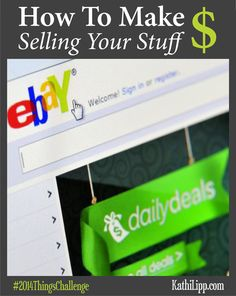 How To Make Money Selling Your Stuff - The 2014 Things Challenge Ways To Save Money, Money Tips, Money Saving Tips, How To Make Money, Make Money From Home, Make Money Online, Business Money, Business Ideas, Sell Your Stuff