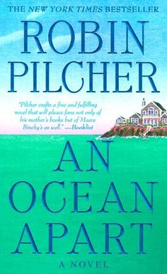 An Ocean Apart: A Novel by Robin Pilcher, http://www.amazon.com/dp/0312971842/ref=cm_sw_r_pi_dp_I1unqb073C2M7