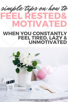 How To Stop Feeling Constantly Exhausted, Lazy & Unmotivated - Searching For Better Why Am I Tired, I Am Always Tired, Constantly Feeling Tired, Feeling Lazy, Feeling Exhausted, Feeling Stuck, Feel Tired, How Are You Feeling, Why Am I Lazy