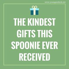 The Kindest Gifts This Spoonie Ever Received ~ Young and Sick #chronicillness #rheum #diabetes