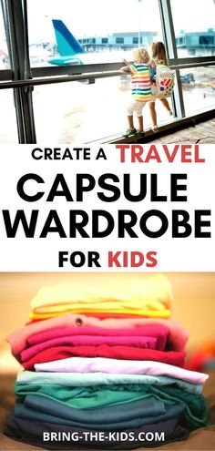 Exactly what you need in a kids capsule wardrobe for the next time you travel. - Exactly what you need in a kids capsule wardrobe for the next time you travel. What clothes to brin - Travel With Kids, Us Travel, Family Travel, Travel Style, Baby Travel, Family Trips, Travel Gifts, Time Travel, Packing List For Travel