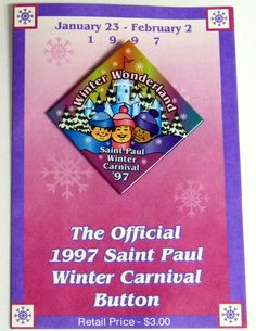 0ec71c25172 Vintage 1997 St. Paul Minnesota Winter Carnival Button