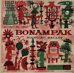 """Music of the Banampak Mexican Ballet"" By Sarita Gloria on Mexican RCA Victor. This may be the rarest of all Jim Flora album covers."