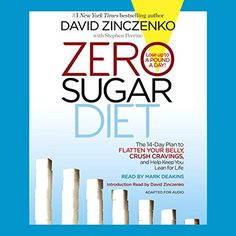 Lose up to a pound a day and curb your craving for sweets with delicious recipes and simple, science-based food swaps from David Zinczenko, Good Morning America's health and wellness editor and best-selling author of Zero Belly Diet, Zero Belly Smoothies, and Eat This, Not That! With Zero Sugar Diet, New York Times best-selling author David Zinczenko continues his 20-year mission to help Americans live their happiest and healthiest lives, uncovering revolutionary new research that explains…