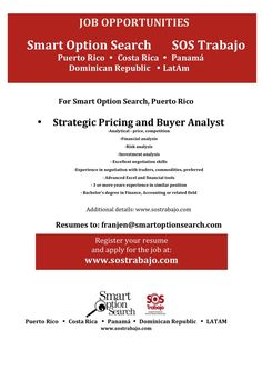 ‪We are hiring!‬ ‪Strategic Pricing and Purchasing Analyst‬ ‪www.sostrabajo.com‬ ‪Resumes to: franjen@smartoptionsearch.com‬ ‪787-767-2373‬
