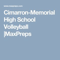 Cimarron-Memorial High School Volleyball |MaxPreps