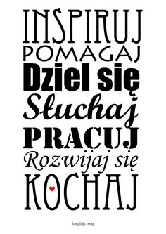 plakaty zamiast zdjec, motto, diy Family Day, Positive Mind, Digi Stamps, Quote Posters, Motto, Picture Quotes, Quotations, Decoupage, Love You