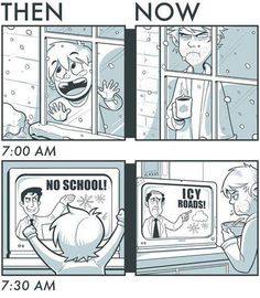 Winter then vs now snow cartoon from College Humor Memes Humor, Funny Memes, Hilarious, Snow Day Meme, Then Vs Now, Snowy Day, College Humor, College Life, Story Of My Life