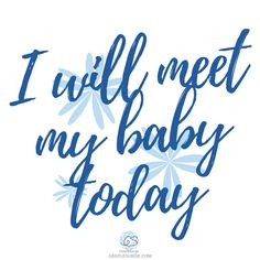 I will meet my baby today. What powerful motivation! I will meet my baby today. What powerful motivation! I will meet my baby today. What powerful motivation! Pregnancy Labor, Pregnancy Quotes, Pregnancy Ultrasound, Pregnancy Belly, Pregnancy Pillow, Pregnancy Outfits, Pregnancy Affirmations, Birth Affirmations, Giving Birth Quotes