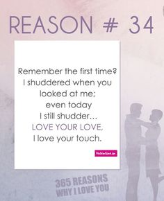 57 Best 365 Reasons Why I Love You Images Beautiful Love Quotes