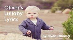 Oliver's Lullaby by Bryan Lanning lyrics