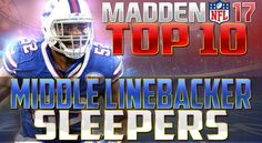 Madden NFL 17 Top 10 Sleeper Middle Linebackers - http://www.sportsgamersonline.com/madden-nfl-17-top-10-sleeper-middle-linebackers/