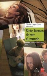 Siete formas de ver el mundo Cristina López-Perea Villacañas