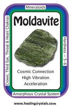 "Moldavite, ""My perception of the Universe is expanding.""  Moldavite's effects can range from powerful to subtle, depending on the person, and can help one to accelerate their spiritual growth, opening the chakras to higher frequencies of energy.  Code HCPIN10 = 10% discount  www.healingcrystals.com/advanced_search_result.php?dropdown=Search+Products...&keywords=moldavite  www.healingcrystals.com/Crystal_Information_Cards___Oracle_Decks_1__2_and_3.html"