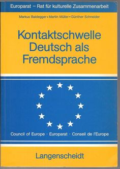 Kontaktschwelle Deutsch als Fremdsprache 1985 Paperback Edition German Language