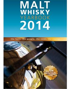 Malt Whisky Yearbook 2014 Organização: Ingvar Ronde Páginas: 298 Editora: MagDig Media Limited Ano: 2013 Idioma: Inglês Dimensões: 24,0 x15,5 cm