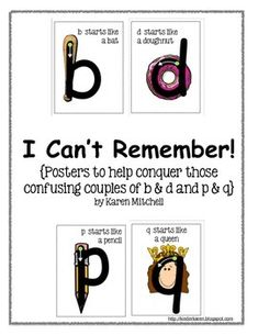 I Can't Remember! {Posters for conquering b &. Phonics Reading, Teaching Phonics, Kindergarten Reading, Teaching Writing, Teaching Kids, Kids Learning Activities, Learning Letters, Dyslexia Activities, Reading Intervention