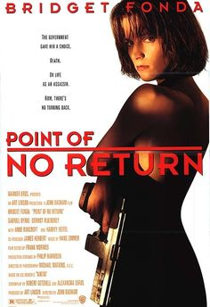 """Point of No Return<----- Oh mother of poptarts! I just watched this movie. THROOOWWWBACK!! fuck yeah this movie is the shit. """"I never did mind the little things""""......hot to fucking trot this movie is right here. fierce. I'm fired up right now, can ya tell?"""