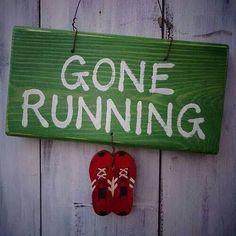 Gone running.