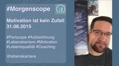 #Morgenscope: Motivation ist kein Zufall