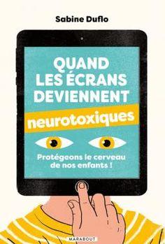 Quand les écrans deviennent neurotoxiques Recorded Books, Online Library, Friends Show, I Got This, Audiobooks, Attention, Addiction, Smartphone, France