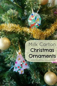 Milk Carton Christmas Ornaments  By Laughing Kids Learn - Great idea!  And would also be fun to do just for window decorations at other holidays like Halloween (ghosts!) or Easter.