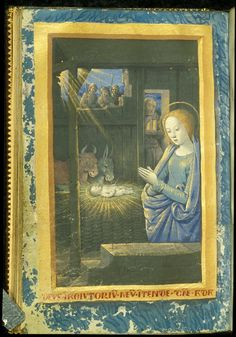 Nativity, Book of Hours, Use of Tours, France,  c. 1490- c. 1500. Harley 2877, f46v