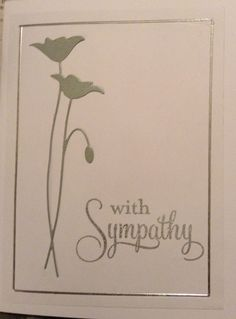 Sympathy card using Memorybox Prim Poppy die and Joanna Sheen peel off silver lines.