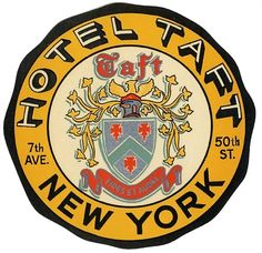 Vintage 1930s Hotel Taft New York City Luggage Label
