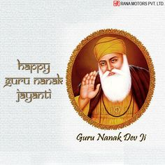 Happy Guru Nanak Jayanti - www.ranamotors.co.in  #GuruNanakJayanti #HappyGurupurab #RanaMotors #Gurupurab