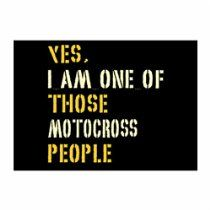 Teeburon YES I AM ONE OF THOSE Motocross PEOPLE Pack of 4 Stickers