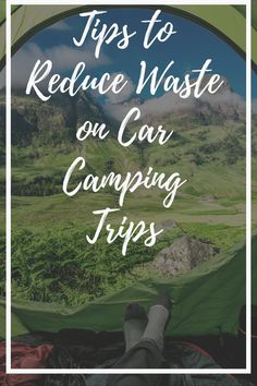 Learn how to Leave No Trace even while on a car camping trip. Camping Gear, Camping Hacks, People Use You, Car Camper, Reduce Waste, Camping Essentials, Ways To Travel, Camping Accessories, Campsite