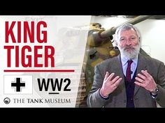 Tank Chats #47 King Tiger | The Tank Museum - YouTube Tiger Company, Cromwell Tank, Army Divisions, Tiger Attack, T 34, Rail Transport, Tiger Ii, Red Army, World War Two