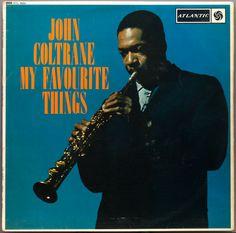 My Favorite Things John Coltrane 1960 [Atlantic]