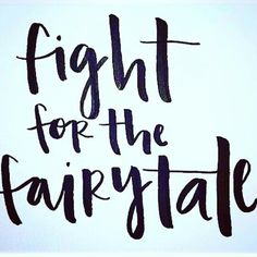 Fight for the fairytale