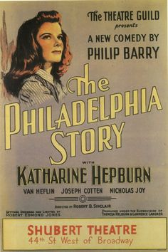 "1939 Hepburn - this play turned Hepburn from ""box office poison"" to ""box office gold"" when filmed in 1940."