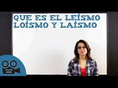 Qué es el leísmo, loísmo y laísmo - YouTube