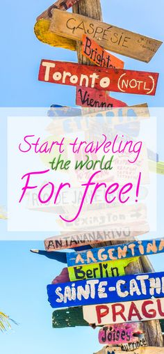 See how we travel the world for free and how you can do the same!