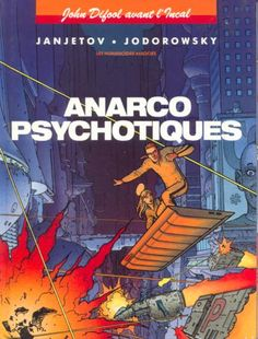 Incal (Avant l') -4- Anarcopsychotiques. Ed 1992.