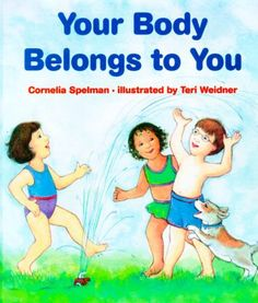 Pin for Later: Tough Conversations: Books to Help Children Understand Good Touch vs. Bad Touch Your Body Belongs to You