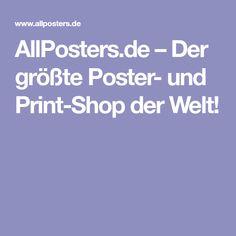 AllPosters.de – Der größte Poster- und Print-Shop der Welt!