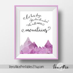 Let Her Sleep For When She Wakes She Will Move Mountains Art Print Inspirational Art Print Instant Download Watercolor Nursey Art Print by VeraAlicePrintables