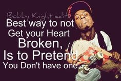 sayings, heart, broken   #Quotes   Top 25 must read Lil Wayne Quotes