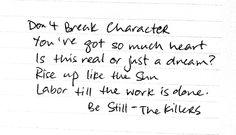 Be Still - The Killers Under the gun