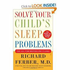 Solve Your Child's Sleep Problems: New, Revised, and Expanded Edition: Richard Ferber: 9780743201636: Amazon.com: Books