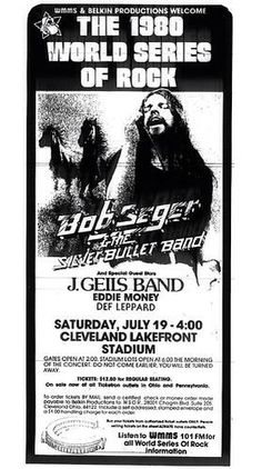 Seger, J Geils, Eddie Money and Def Leppard on this date in 1980 in Cleveland. Best concert bill you've ever seen