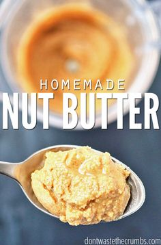 Simple recipe for homemade nut butter than can be swapped for any nut you have on hand. Includes price breakdown to see if making your own is worth it! :: DontWastetheCrumbs.com